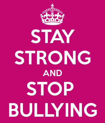 Stay strong and stop bullyinbg