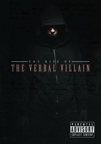 The Rise of the Verbal Villan